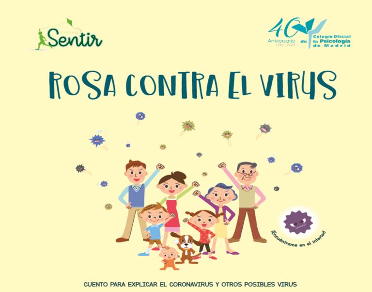Rosa contra el virus: el cuento para que los niños entiendan la situación